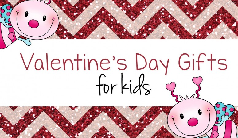 Childrens Valentine Gifts